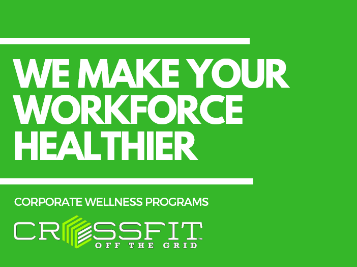 NEW! Corporate Wellness Programs @ CrossFit Off the Grid