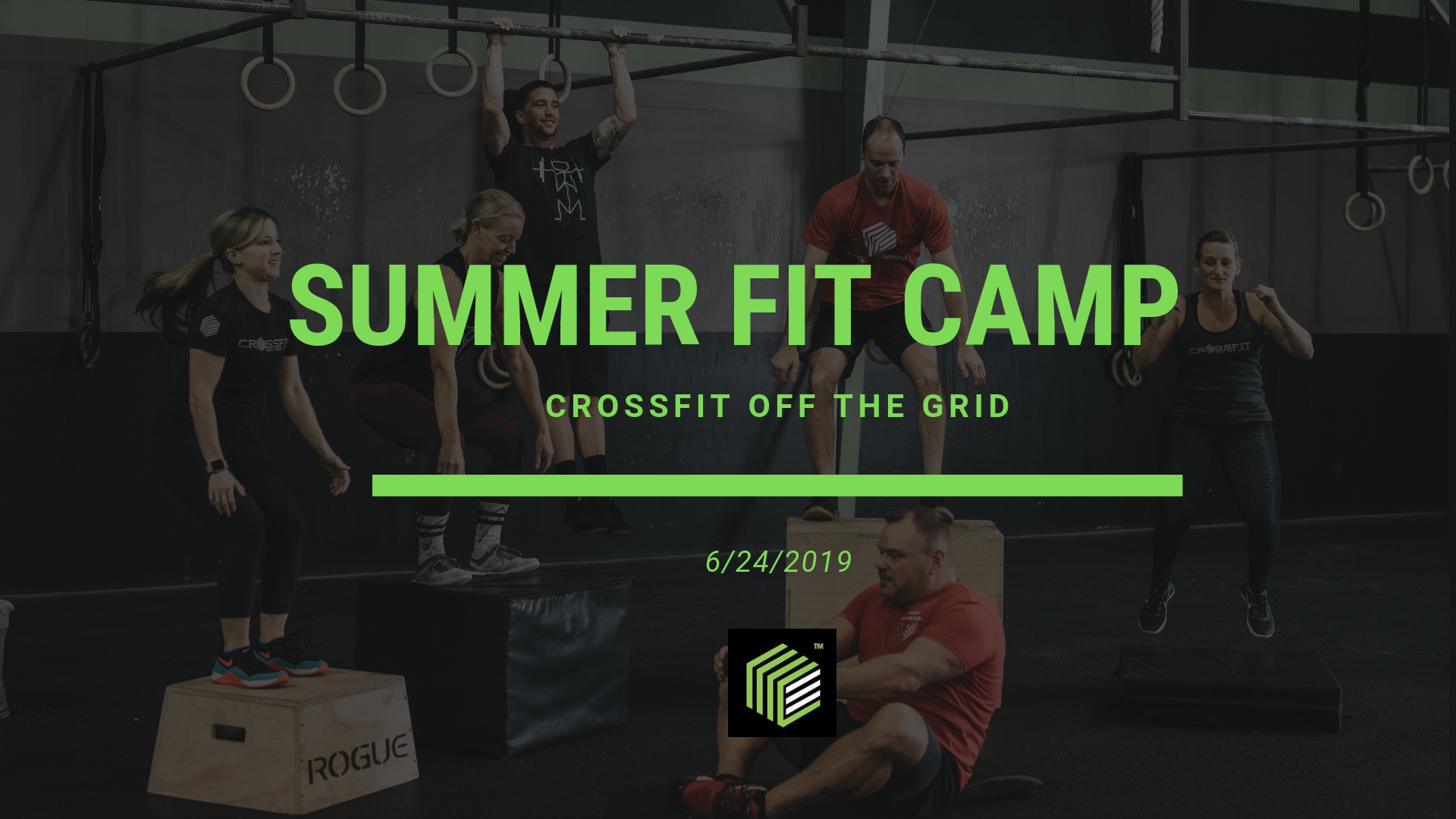 Summer Fit Camp at CrossFit Off the Grid!